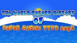 World Record History of Paper Mario: TTYD any%