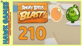 Angry Birds Blast Level 210 - 3 Stars Walkthrough, No Boosters