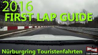 GUIDE: Your first Nürburgring Nordschleife Touristenfahrten lap! (2016)