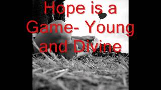 Watch Young  Divine Hope Is A Game video