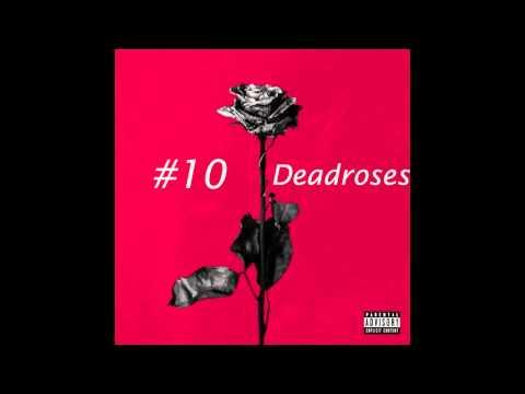 Blackbear   Deadroses  Lyrics   Itunes Hd Quality   Dead Roses Official   New 2015