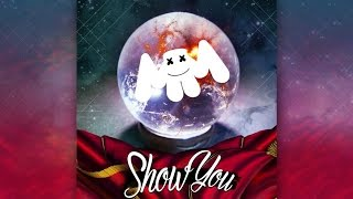 marshmello - ShOw YoU (Original Mix)