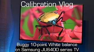 Vlog - Buggy White balance control on Samsung JU6400 series