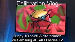 Vlog - Buggy White balance control on Samsung JU6400 series