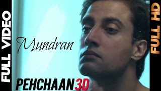 Pehchaan 3D - Mundra | Pehchaan 3d | 2013 | Full Video | Daddy Mohan Record