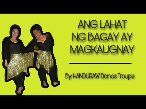 Ang Lahat Ng Bagay Ay Magkaugnay By: Handuraw Dance Troupe video