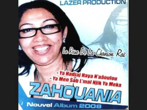 Cheba Zahouania 2008 ya hajaj haya nwalou