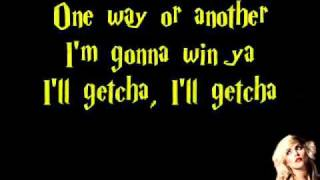 One way or another Lyrics- Blondie
