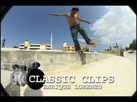 Enrique Lorenzo Skateboarding Classic Clips #23 Spain