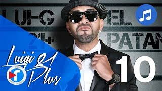 10 - Se real - Luigi 21 Plus Ft. Zion | El Patán