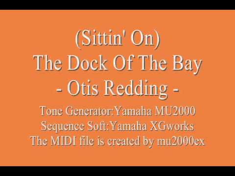 (Sittin' On) The Dock Of The Bay - Otis Redding (cover) / MIDI version Music Videos