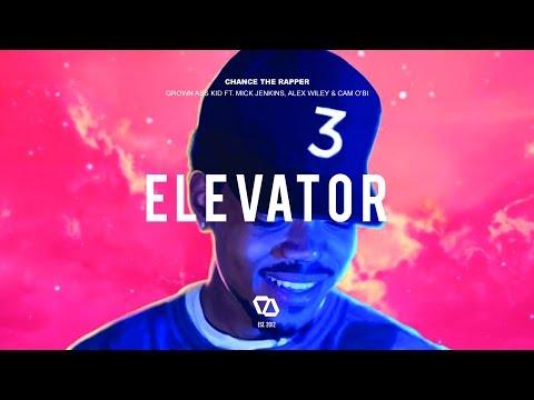 Chance The Rapper Grown Ass Kid Ft. Mick Jenkins, Alex Wiley & Cam O'Bi rap music videos 2016