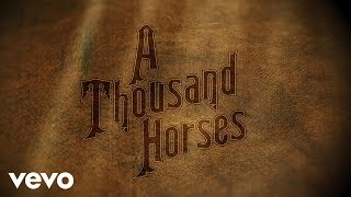 A Thousand Horses New Song