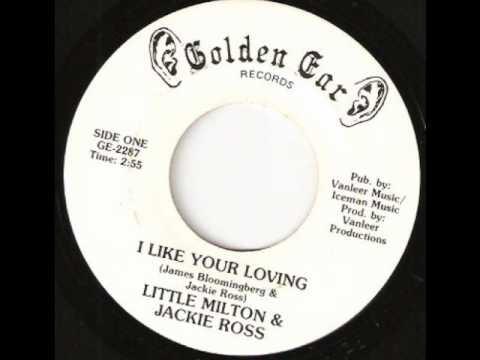 I Like Your Loving - Little Milton&Jackie Ross