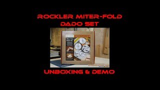 Rockler Miter Fold Dado Set Unboxing & Test