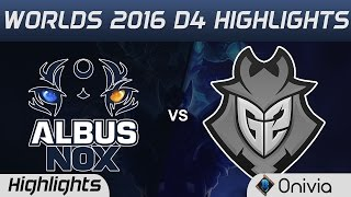 ANX vs G2 Highlights Worlds 2016 D4 Albus Nox Luna vs G2 Esports