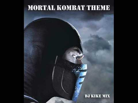 DJ Kike Mix - Mortal Kombat theme