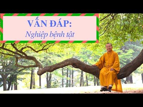 Vấn đáp: Đạo Phật - nghiệp bệnh tật