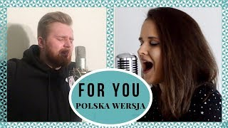 Download Lagu For You (Fifty Shades Freed) | Polska Wersja | Sandra Rugała & Fabian Kowolik Gratis STAFABAND