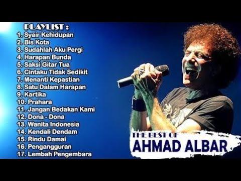 AHMAD ALBAR - Pilihan Lagu Terbaik - Full Album - HQ Audio - Playlist !!!