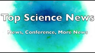 Top Science News | News, Conference, More News