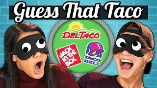 GUESS THAT TACO CHALLENGE! | TEENS vs. FOOD