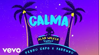Pedro Capó, Alan Walker, Farruko - Calma (Alan Walker Remix - Audio)