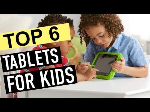 BEST 6: Tablet for Kids 2018