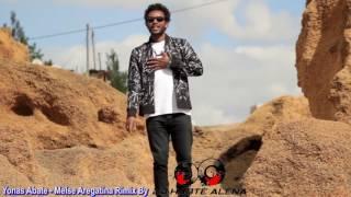 Yonas Abate   Melse Aregatina New Ethiopian Music 2017 (DJ HABTE ALENA RENIX )