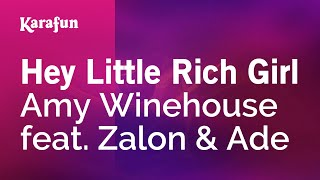 Karaoke Hey Little Rich Girl - Amy Winehouse *