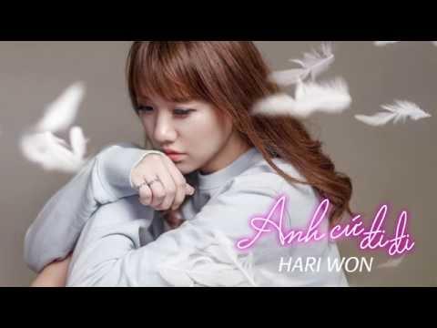 Hari Won - Anh Cứ Đi Đi (Live - Audio Version) ft. Vương Anh Tú