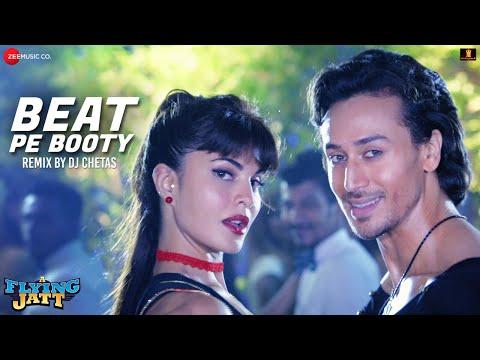 Beat Pe Booty - Remix by Dj Chetas | A Flying Jatt | Tiger Shroff & Jacqueline Fernandez