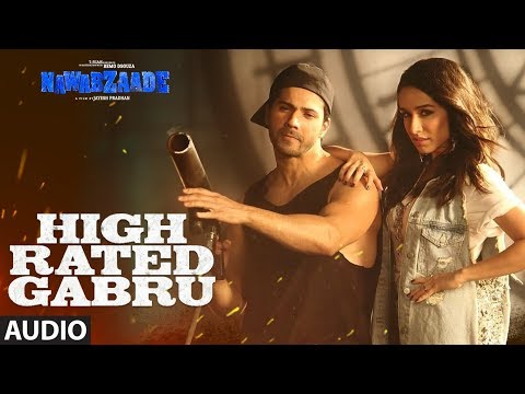 Download Lagu  High Rated Gabru Full Audio | Nawabzaade | Varun Dhawan | Shraddha Kapoor | Guru Randhawa Mp3 Free