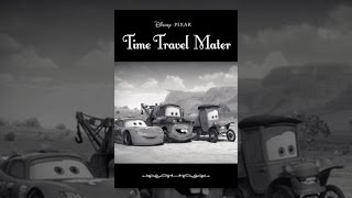 Cars 2 - Cars Toons Time Travel Mater
