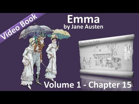 Vol 1 – Chapter 15 – Emma by Jane Austen