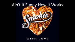 Watch Smokie Aint It Funny How It Works video