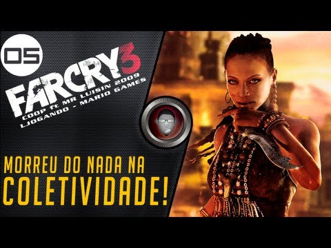 Farcry 3 - Co-op Com Parceiros #5 - By Tutto