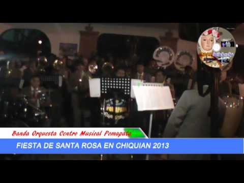 FIESTA DE SANTA ROSA 2013   BANDA DE POMAPATA