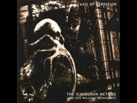 Axis Of Perdition - A Ruined Nation Awakes