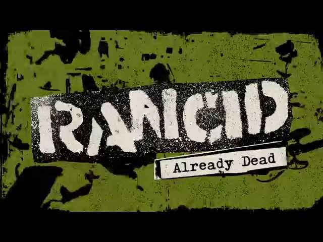 """Rancid - """"Already Dead"""""""