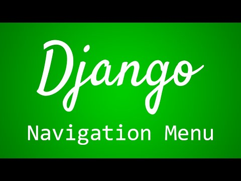 Django Tutorial for Beginners - 26 - Navigation Menu