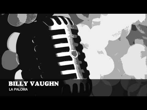 Billy Vaughn - La Paloma