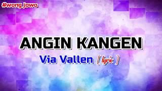 Lirik Via Vallen - Angin Kangen  ( Terbaru ) | Bubble Effect