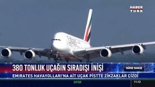 380 tonluk uçağın sıradışı inişi