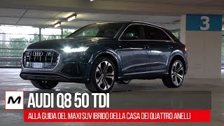 Audi Q8 2019 | La PROVA del 50 TDI 286 CV quattro tiptronic Sport