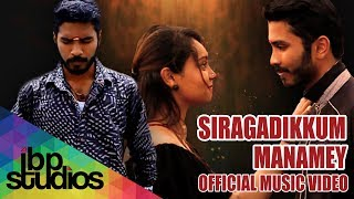 Siragadikum Manamey Official Music