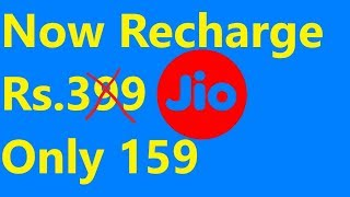 Jio Recharge 399 Only in 159