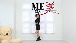 CLC _ ME(美) _ Lisa Rhee Dance Cover