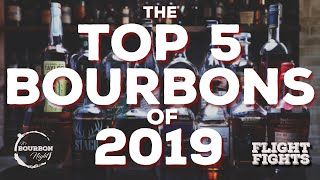 Top 5 Best Bourbons of 2019