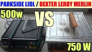 coupe-carreaux dexter leroy merlin vs parkside pfsm 500 a1 lidl test comparatif avis
